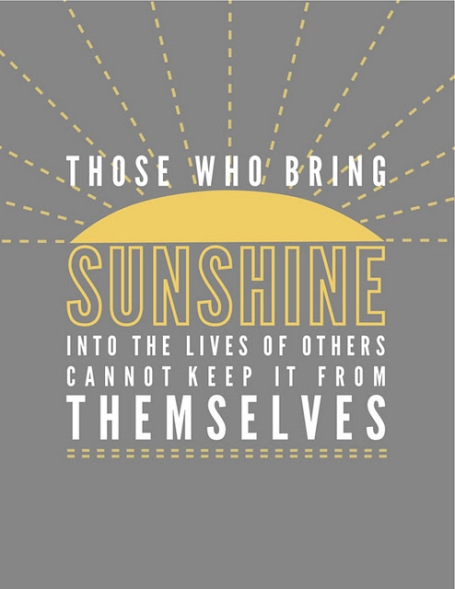 Those Who Bring Sunshine...