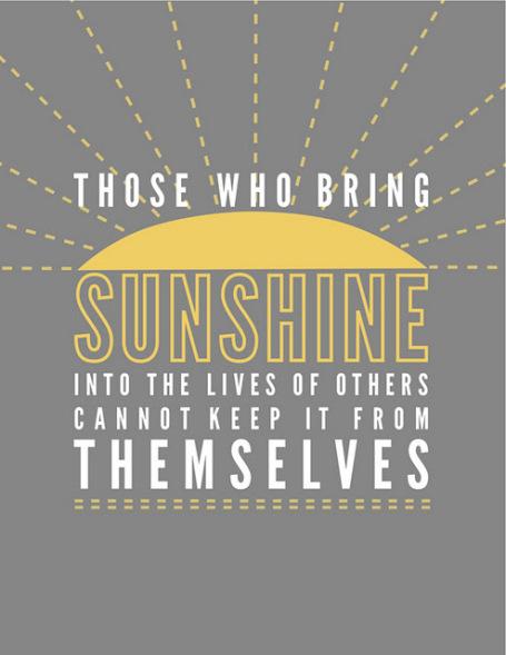 Those Who Bring Sunshine...